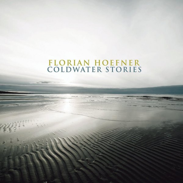 Coldwater Stories Florian Hoefner