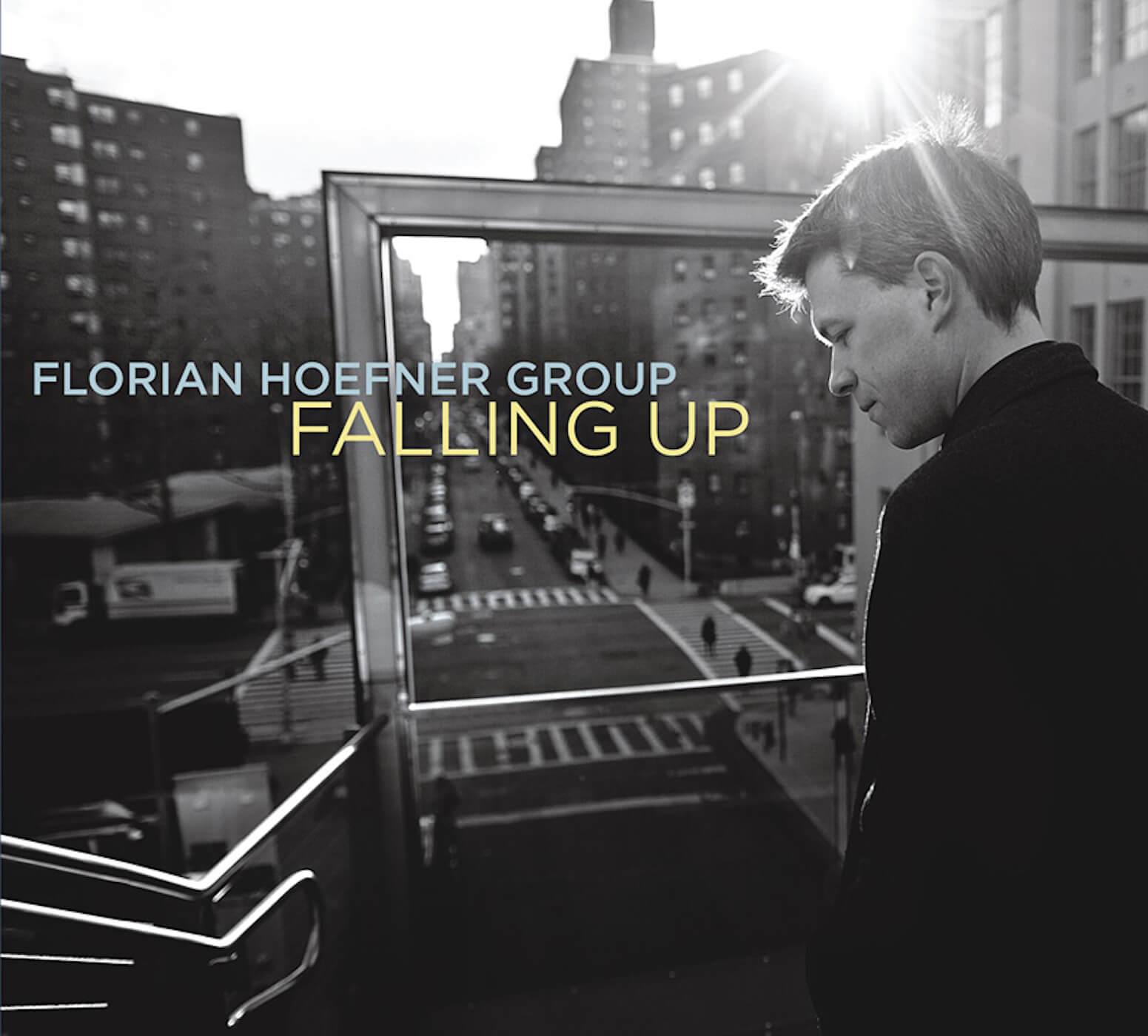 Florian Hoefner - Falling Up