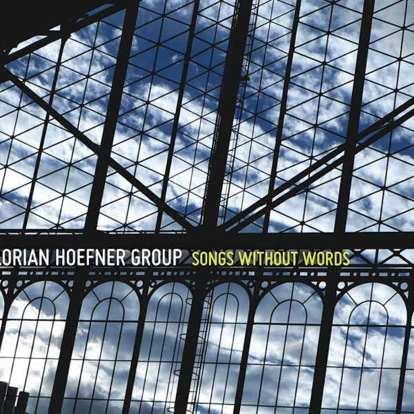 Florian Hoefner - Songs Without Words
